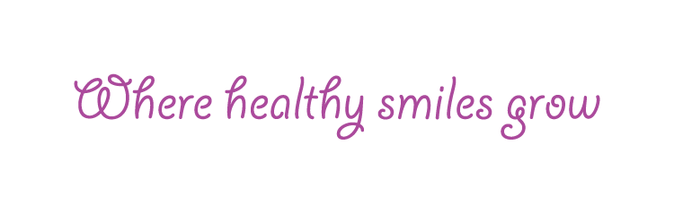 Where healthy smiles grow